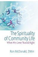 The Spirituality of Community Life
