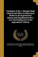 Catalogue Of The J Morgan Slad