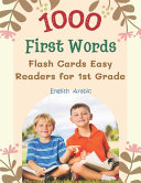1000 First Words Flash Cards Easy Readers for 1st Grade English Arabic