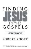 Finding Jesus in the Gospels