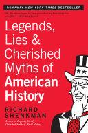 Legends, Lies & Cherished Myths of American History [Pdf/ePub] eBook
