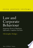 Law And Corporate Behaviour