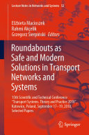 Roundabouts as Safe and Modern Solutions in Transport Networks and Systems