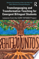Translanguaging and Transformative Teaching for Emergent Bilingual Students Book