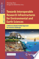 Towards Interoperable Research Infrastructures For Environmental And Earth Sciences