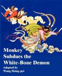 Monkey Subdues the White Bone Demon