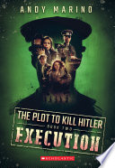 The Execution The Plot To Kill Hitler 2  Book