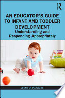 An Educator   s Guide to Infant and Toddler Development
