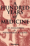 A Hundred Years of Medicine