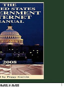 The United States Government Internet Manual 2008