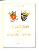 Pdf La Mission de Jeanne D'arc Tome 1 Telecharger