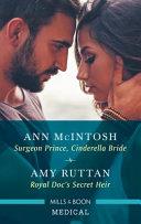 Surgeon Prince Cinderella Bride Royal Doc S Secret Heir