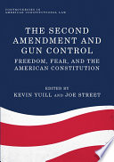 The Second Amendment and Gun Control