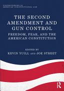 The Second Amendment and Gun Control Pdf/ePub eBook
