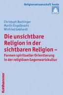 Die unsichtbare Religion in der sichtbaren Religion