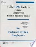 Guide to Federal Employees Health Benefits Plans for Federal Civilian Employees