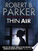 Thin Air  A Spenser Mystery