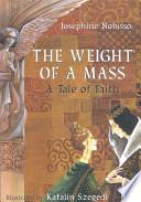 The Weight of a Mass Book