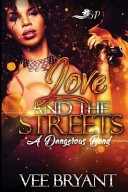 Love And The Streets