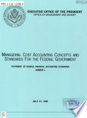Managerial Cost Accounting Concepts and Standards for the Federal Government