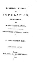 Familiar Letters on Population  Emigration  and Home Colonization