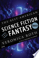 The Best American Science Fiction and Fantasy 2021 Book PDF