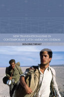 New Transnationalisms in Contemporary Latin American Cinemas Book