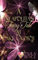 A Neapolitan Fairy Tale at Lake Okoboji [Pdf/ePub] eBook