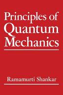 Principles of Quantum Mechanics Book