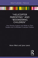 Helicopter Parenting and Boomerang Children