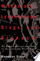 Witchcraft  Lycanthropy  Drugs and Disease