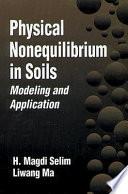 Physical Nonequilibrium in Soils