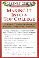 Greenes  Guides to Educational Planning  Making It Into a Top College