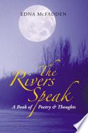 The Rivers Speak