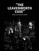 Free The Leavenworth Case (Mystery Novel) Read Online