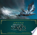 Art of the Film  Fantastic Beasts and Where to Find Them