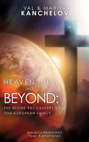 Heaven  Hell and Beyond