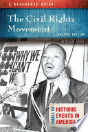 The Civil Rights Movement A Reference Guide 2nd Edition