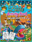 Bible Activity Book for Kids Ages 4 8