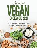 Low Carb Vegan Cookbook 2021
