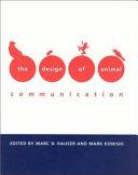 The Design of Animal Communication