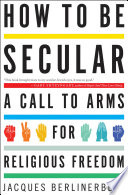 How to Be Secular Book