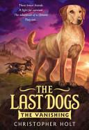 The Last Dogs  The Vanishing