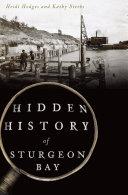 Hidden History of Sturgeon Bay Pdf/ePub eBook
