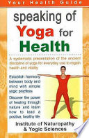 Speaking Of Yoga For Health