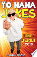 Best Yo Mama Jokes - Ultimate Collection