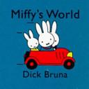 Miffy s World