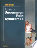 Atlas of Uncommon Pain Syndromes
