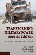 Transforming Military Power since the Cold War