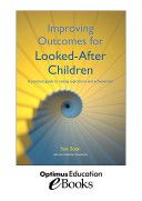 Improving Outcomes for Looked After Children  A practical guide to raising aspirations and achievement   eBook